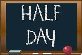 Half Day – Mon 17th September